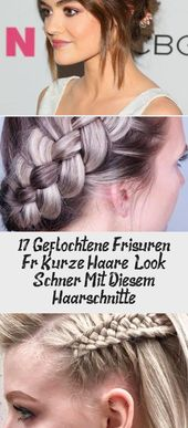 17 braided hairstyles for short hair – look more beautiful with these haircuts Madame Hairstyles #HairstylesShort Hair #HairstylesKids …
