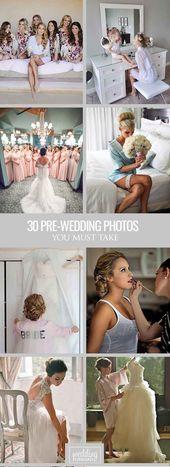 48 Fotos müssen vor der Hochzeit gemacht werden -…