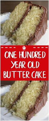 ONE HUNDRED YEAR OLD BUTTER CAKE RECIPE ! VINTAGE CAN TASTE SOOOOO SWEET ! AND S… – Recipes