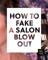 Photo of How to Fake a Salon Blow Out #blinkbeauty #hairtutorials #blowout #hairblowouttr…