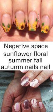 Negative Space Sonnenblume Blumensommer Herbst Herbst Nail Art 1 Negative Space …   – nagel design