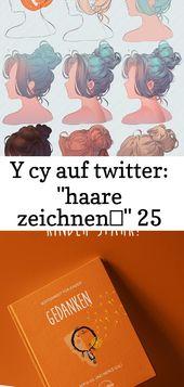 """Y cy auf Twitter: """"Haare zeichnen …"""" 25   – ideen"""