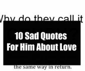 10 Sad Quotes For Him About Love – Hypocrite quotes