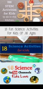 18 Fun Science Activities For Kids Of All Ages – KIDS