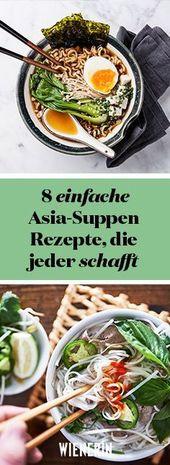 Von Pho bis Ramen: 8 einfache Asia-Suppen Rezepte, die jeder zuhause nachmachen kann