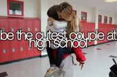 Be the cutest couple at high school.