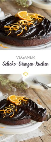 Fruchtig und vegan – Schokoladenkuchen mit Orange   – Backe, Backe Kuchen
