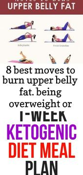 8 best moves to burn upper belly fat. being overweight or being clinically obese is a …   – mea 1
