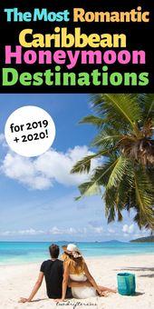 7 of the Finest Caribbean Honeymoon Locations 2019/2020