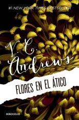 Megustaleer Flores En El Atico Saga Dollanganger 1 V C Andrews Flores En El Atico Semillas Del Ayer Libros