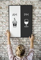 Am Pm, druckbare Kunst, Küche Plakat, Kaffee & Wein Dekor, Wohnkultur, Wandkunst, Am Pm Zeichen, Wein Zeichen, Kaffee-Zeichen, digitaler Download