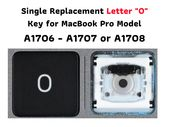 MacBook Pro 2016-17 13″ 15″ A1706 A1707 A1708 Letter O Single Replacement Key w/ Hinge and Cup-Check Hinge