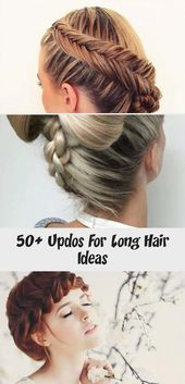 50+ Updos For Long Hair Ideas