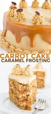 Pastel de zanahoria con glaseado de caramelo   – Desserts