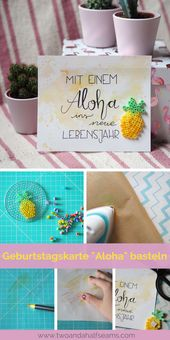 """DIY Geburtstagskarte """"Aloha"""" basteln. Mit der süßen Ananas aus Steigbügelperlen …   – Kreativ"""