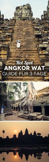 Hotspot Angkor Wat in Cambodia – The ultimate guide for 3 days