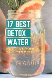 17 Best Detox Infused Water Rezepte, um Gewicht und Bauchfett zu verlieren   – Lose Belly Fat