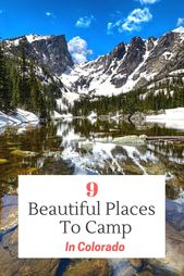 9 Beautiful Places To Camp In Colorado – TheSavvyLyfe