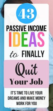 43 Passive Income Ideas to Finally Quit Your Job -…