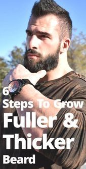 : 6 quick ways to get a full beard – Full Beard-How to grow a fuller and thicker beard in 6 easy steps – #ba …