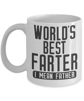 World Best Farter Funny New Dad Gift Idea Coffee Mug Best First Fathers Day Birthday Christmas Present From Wife Daughter Son Tea Cup