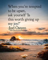 """""""Once you're tempted to be upset ask your self 'Is that this price giving up my pleasure?'""""…"""