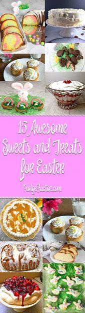 15 Super Süßigkeiten und Leckereien für Ostern