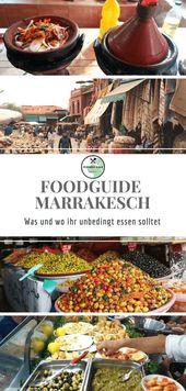 Foodguide Marrakesch – Leckereien aus 1001 Nacht