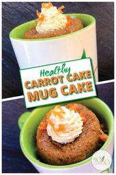Carrot Cake Mug Cake  – Clean Eating Dessert Recipes