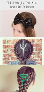 Girl hairstyle: the most beautiful tutorials – baby – girl hairstyle: the most beautiful tutorials # beautiful #hairstyle #tutorials #babyhairstylesFirstHaircut …