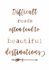 Motivational quotes❤️❤️Tough roads typically result in lovely destinati…
