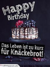 """Lustiger Spruch zum Geburtstag: """"Happy Birthday – Das Leben ist zu kurz für   – Geburtstagswünsche"""