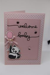 Baby Cards Another Panda card today, and this one is for a newborn baby. The stamp set is p...