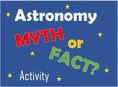 Astronomy/Solar System Myth vs. Fact Activity