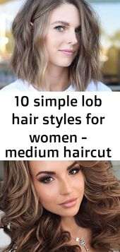 10 simple lob hair styles for women - medium haircut with thick thick 2020