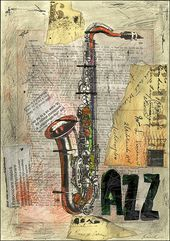 Print artwork canvas greatest reward poster wall decor Illustration saxophone drawing jazz music combined media collage signed autographed M E Ologeanu