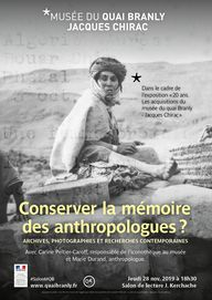 musée du quai Branly - Jacques Chirac - Production - musée du quai Branly - Jacques Chirac - Conserver la mémoire des anthropologues?