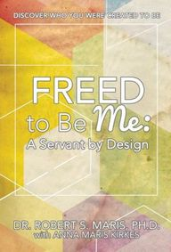 Freed to Be Me: A Se
