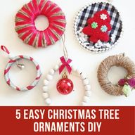 Five last minute fun and easy Christmas tree ornament