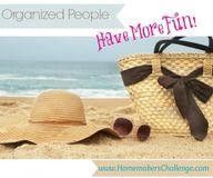 Organized people hav