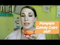 Pumpkin Candy Cups |