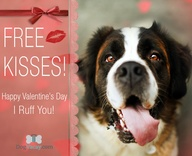 FREE KISSES! We ruff