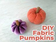 How to Make Fabric Pumpkins in 3 Sizes (Video + FREE Pattern)