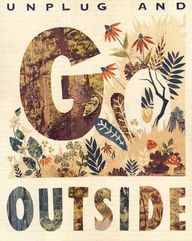 Unplug and Go Outsid