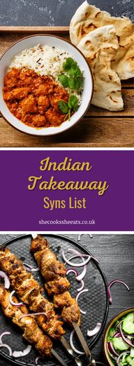 Indian Takeaway & Restaurant Foods SlimmingWorld Syns List- We have put together a useful list so as you can have an idea of the approx syns that will be in your Indian takeaway, and enjoy your meal as part of your diet plan. #Indianfoods #synslists #Indianfoodslist #slimmingworld #slimmingworldsynslist