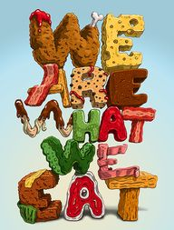 We are what we eat -