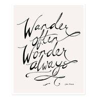Wander often, wonder