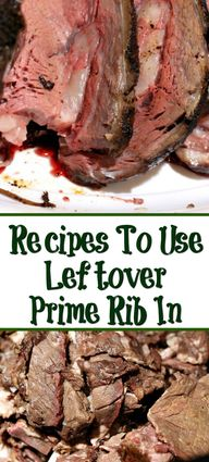 Leftover Prime Rib makes some of the best next day meals! Leftover Prime Rib Recipes make for filling dinners and lunches out of holiday dinner leftovers. #Primerib #Leftoverprimerib #holidaydinner