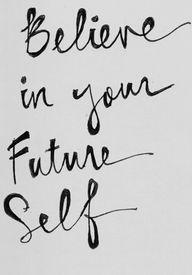 Believe. #quotes