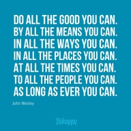 Do all the good you